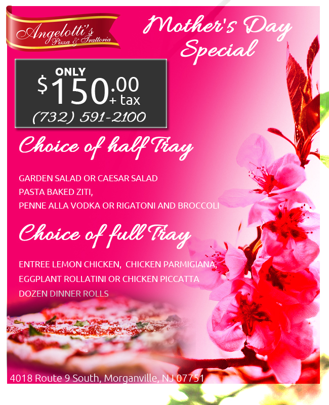 mothers day specials angelottis pizza