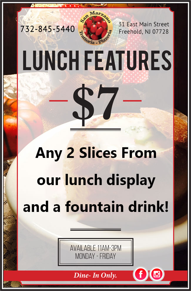 San Marzano Trattoria - Lunch Specials $7